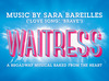 Broadway: Waitress