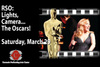 RSO: Lights, Cameras.....The Oscars!